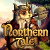 Strategy games, Northern Tale,adventurous strategy,The story of Northern Tale