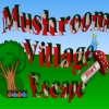 Escape games, Mushroom Village Escape,Mushroom Village,Mushroom Escape,Village Escape